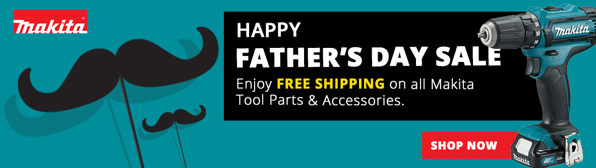 Enjoy Free Shipping on all Makita Tool parts & Accessories